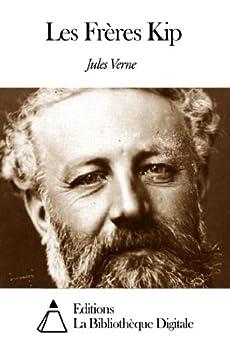 Les Frères Kip par [Verne, Jules]