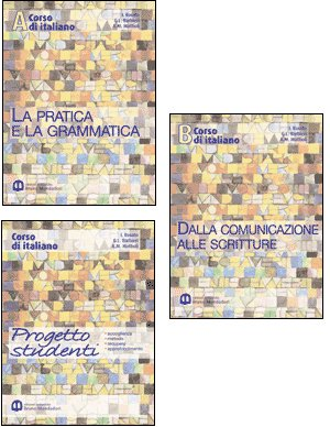 Corso di italiano. La pratica e la grammatica. Per il biennio