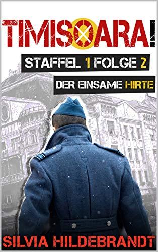 """Buchseite und Rezensionen zu 'Timisoara! Staffel 1: Folge 2 """"Der einsame Hirte""""' von Silvia Hildebrandt"""