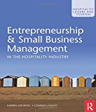 Entrepreneurship & Small Business Management in the Hospitality Industry (Hospitality...