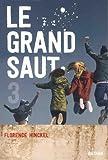 """Afficher """"Le grand saut n° 3<br /> Le grand saut (tome 3)"""""""