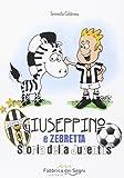 Con la conquista dell'ultimo scudetto la Juventus corona la sua lunga storia, a partire dalla maglia di color rosa fino agli ultimi trofei. A raccontarcela con illustrazioni e simpatici aneddoti è Zebretta ...