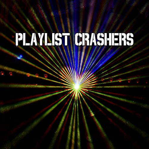Playlist Crashers