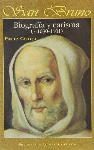 San Bruno. Biografía y carisma (1030-1101) por Un Cartujo