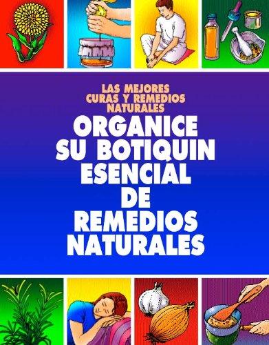 ORGANICE SU BOTIQUIN ESENCIAL DE REMEDIOS NATURALES: