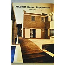 MADRID NUEVA ARQUITECTURA 1980-1985
