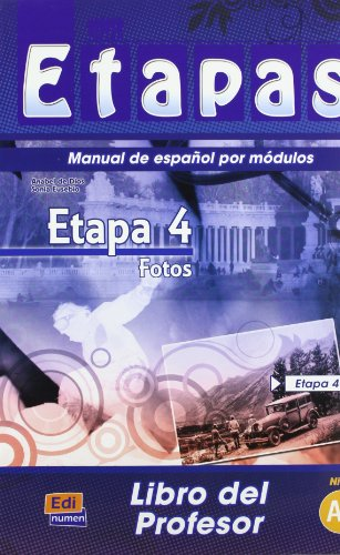 Etapa 4 Fotos: Tutor Book: 1 (Metodos De Espanol/ Spanish Methods) por Sonia Eusebio Hermira, Isabel De Dios Martin