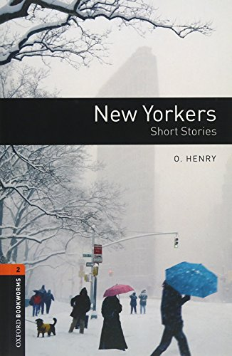 Oxford Bookworms Library: 7. Schuljahr, Stufe 2 - New Yorkers: Short Stories. Reader und CD. American English