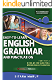 Easy-to-Learn English Grammar and Punctuation, Part 1 of 2: A step-by-step guide for a strong English foundation (English Edition)
