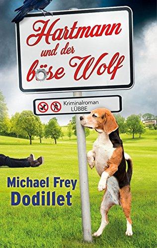 Dodillet, Michael Frey: Hartmann und der böse Wolf