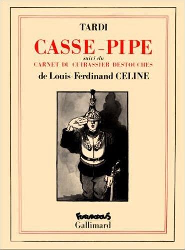Casse Pipe par CELINE, TARDI