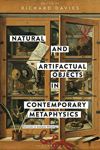 Natural and Artifactual Objects in Contemporary Metaphysics: Exercises in Analytic Ontology (English Edition)