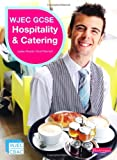 WJEC GCSE Hospitality and Catering: Student Book (WJEC Hospitality and Catering)
