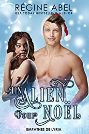 Un Alien Pour Noël (Empathes de Lyria)
