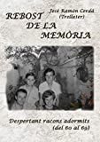 Rebost de la memòria: Despertant racons adormits (Del 60 al 69) (Catalan Edition)