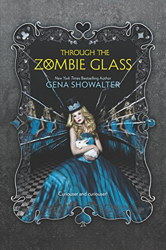 Through the Zombie Glass (Harlequin Teen)
