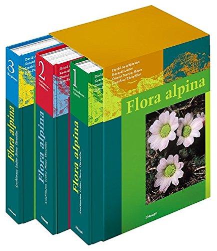 flora helvetica Flora alpina: Ein Atlas sämtlicher 4500 Gefässpflanzen der Alpen: 3 Bde.