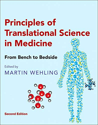 Principles of Translational Science in Medicine: From Bench to Bedside -