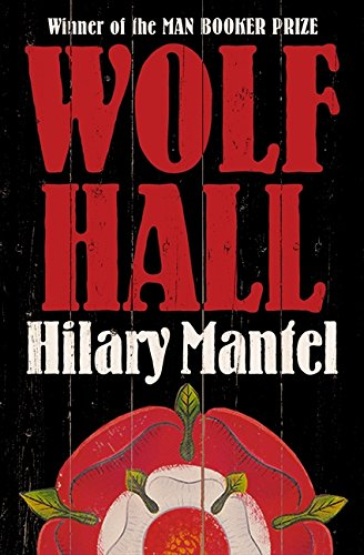 Wolf Hall: Shortlisted for the Golden Man Booker Prize por Hilary Mantel