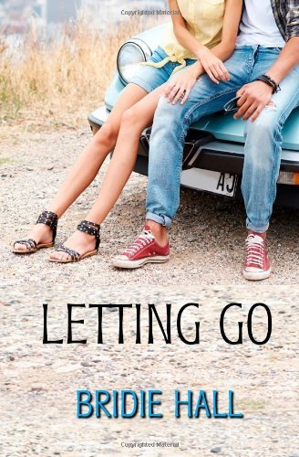 Letting Go by Bridie Hall (13-Feb-2014) Paperback