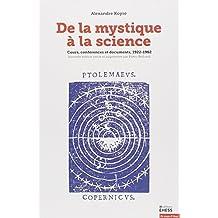 De la mystique à la science : Cours, conférences et documents, 1922-1962