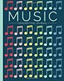 Music Journal: Blank Sheet Music, Lyric Diary and Manuscript Paper for Songwriters an...