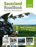 Sauerland RoadBook 2: Faszination Motorradfahren im Sauerland