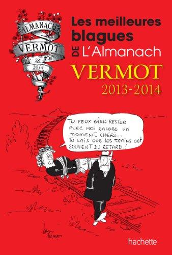 Les meilleures blagues de l'Almanach Vermot 2013/2014 par Collectif