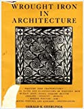 Wrought iron in architecture