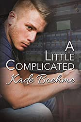 A Little Complicated (English Edition)