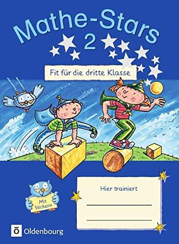 Schule, Stars (Mathe-Stars - Fit für die nächste Klasse: Fit für die 3. Klasse: Übungsheft. Mit Lösungen)