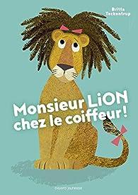 Monsieur Lion chez le coiffeur par Britta Teckentrup