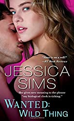 Wanted: Wild Thing (Midnight Liaisons) by Jessica Sims (2014-10-01)