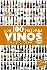 Los 100 mejores vinos por menos de 10 euros, 2017 par Estrada Alonso