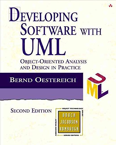 [(Developing Software with UML : Object-Oriented Analysis and Design in Practice)] [By (author) Bernd Oestereich] published on (June, 2002) (Uml-software)