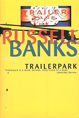 Trailerpark by Russell Banks (1996-01-01)