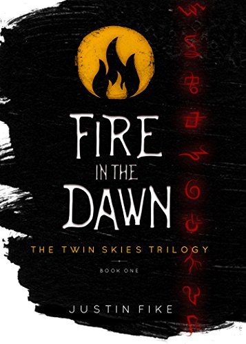fire-in-the-dawn-the-twin-skies-trilogy-book-1-english-edition