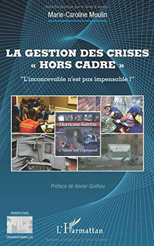 La gestion des crises hors cadre