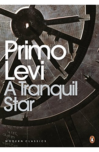 A Tranquil Star: Unpublished Stories (Penguin Modern Classics) - Levi ' Classic Shorts