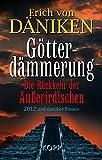 Götterdämmerung - Erich von Däniken