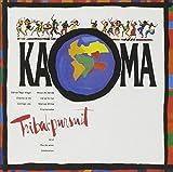 Songtexte von Kaoma - Tribal Pursuit