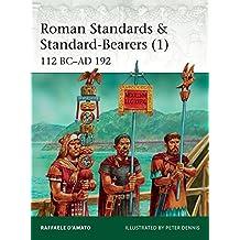 Roman Standards & Standard-Bearers 1 (Elite, Band 221)