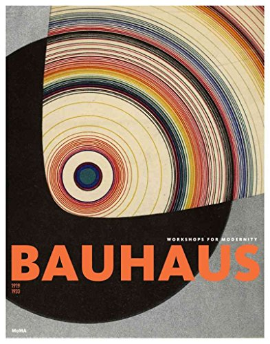 [(Bauhaus 1919-1933 : Workshops for Mode...