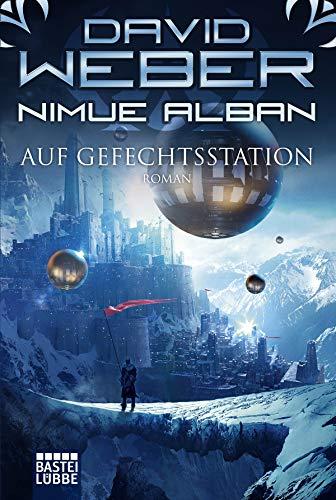 Nimue Alban: Auf Gefechtsstation: Roman (Nimue-Reihe 18) - David Weber, Kindle