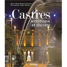 Castres : Ambitieuse et discrète