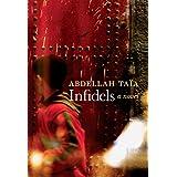 Infidels: A Novel