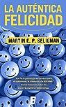 La auténtica felicidad par Seligman