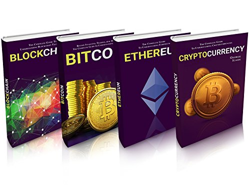 CRYPTOCURRENCY: Cryptocurrency, Blockchain, Ethereum & Bitcoin - The Complete Guide To Understanding Fintech (English Edition) por George Icahn