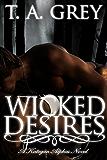 The Kategan Alphas 3: Wicked Desires (English Edition)