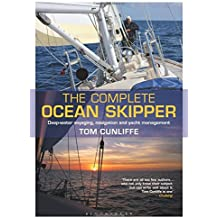 Complete Ocean Skipper: Deep-Water Voyaging, Navigation and Yacht Management